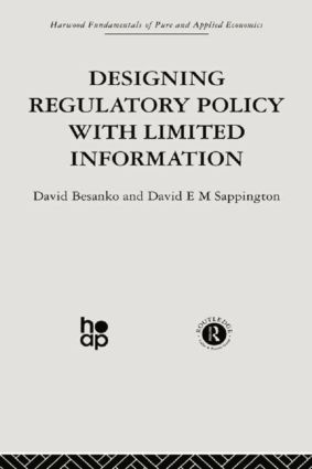 Designing Regulatory Policy with Limited Information: 1st Edition (Paperback) book cover