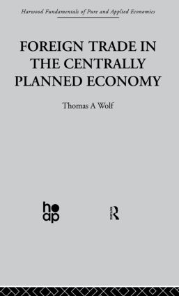 Foreign Trade in the Centrally Planned Economy (Paperback) book cover