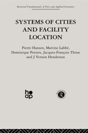Systems of Cities and Facility Location: 1st Edition (Paperback) book cover