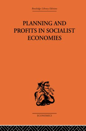 Planning and Profits in Socialist Economies