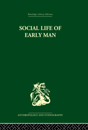 Social Life of Early Man: 1st Edition (Paperback) book cover