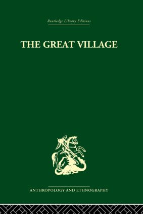 The Great Village: The Economic and Social Welfare of Hanuabada, an Urban Community in Papua, 1st Edition (Paperback) book cover