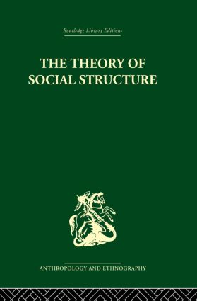 The Theory of Social Structure
