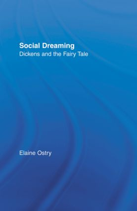 Social Dreaming: Dickens and the Fairy Tale book cover