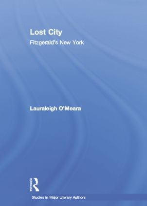 Lost City: Fitzgerald's New York (Paperback) book cover