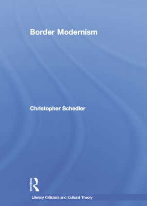 Border Modernism: 1st Edition (Paperback) book cover