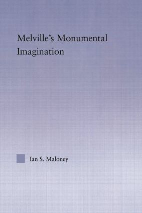 Melville's Monumental Imagination (Paperback) book cover