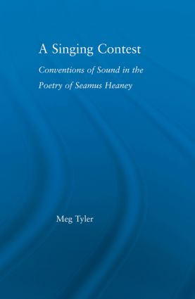 A Singing Contest: Conventions of Sound in the Poetry of Seamus Heaney (Paperback) book cover