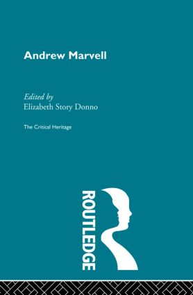 Andrew Marvell: The Critical Heritage, 1st Edition (Paperback) book cover