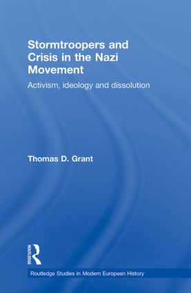 Stormtroopers and Crisis in the Nazi Movement: Activism, Ideology and Dissolution (Paperback) book cover