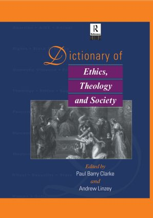 Dictionary of Ethics, Theology and Society book cover