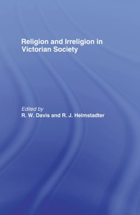 Religion and Irreligion in Victorian Society