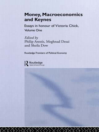 Money, Macroeconomics and Keynes: Essays in Honour of Victoria Chick, Volume 1 (Paperback) book cover