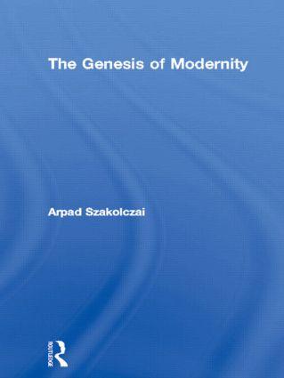 The Genesis of Modernity