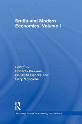 Sraffa and Modern Economics, Volume I
