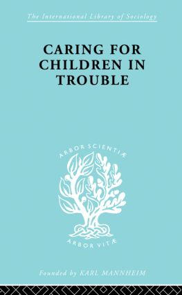 Caring Children Troubl Ils 140: 1st Edition (Paperback) book cover