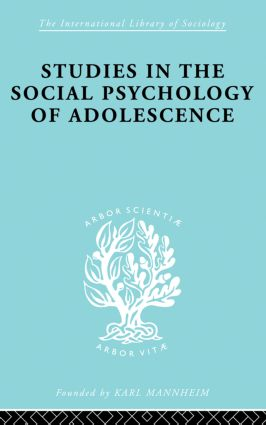 Studies in the Social Psychology of Adolescence