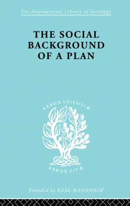 The Social Background of a Plan