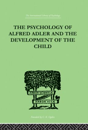 The Psychology Of Alfred Adler