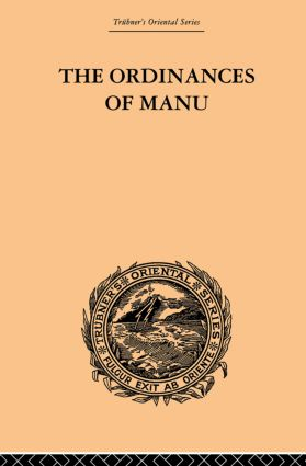 The Ordinances of Manu: Translated from the Sanskrit, 1st Edition (Paperback) book cover