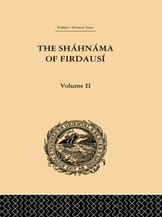 The Shahnama of Firdausi: Volume II: 1st Edition (Paperback) book cover