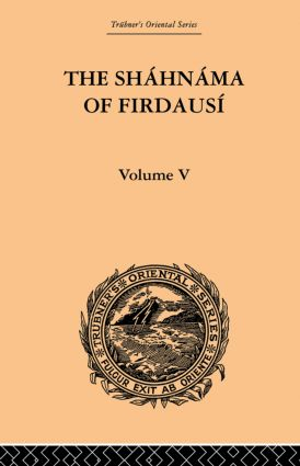 The Shahnama of Firdausi: Volume V: 1st Edition (Paperback) book cover