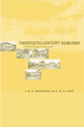 Twentieth-Century Suburbs: A Morphological Approach book cover