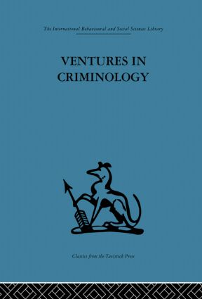 Ventures in Criminology: Selected recent papers, 1st Edition (e-Book) book cover