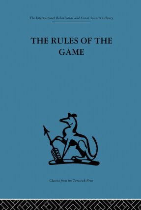 The Rules of the Game: Interdisciplinarity, transdisciplinarity and analytical models in scholarly thought, 1st Edition (Paperback) book cover
