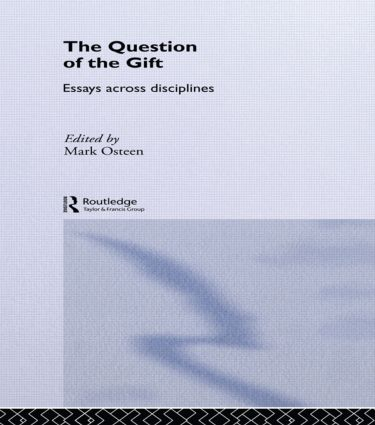 The Question of the Gift: Essays Across Disciplines book cover
