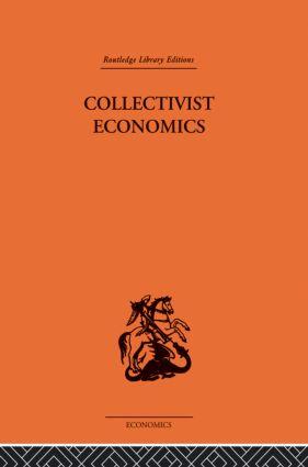 Collectivist Economics: 1st Edition (Paperback) book cover