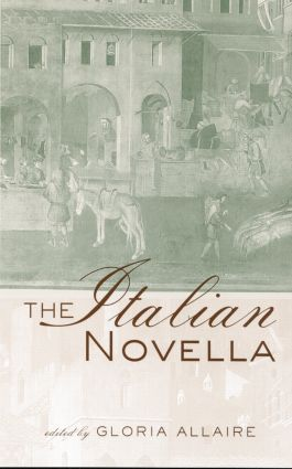 The Italian Novella: 1st Edition (Paperback) book cover
