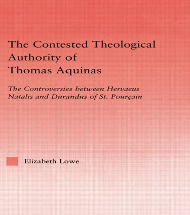 The Contested Theological Authority of Thomas Aquinas