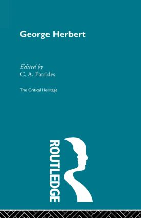 George Herbert: The Critical Heritage, 1st Edition (Paperback) book cover