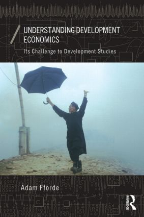 Understanding Development Economics: Its Challenge to Development Studies, 1st Edition (Paperback) book cover