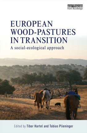 European Wood-pastures in Transition: A Social-ecological Approach (Hardback) book cover