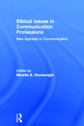 Ethical Issues in Communication Professions: New Agendas in Communication book cover