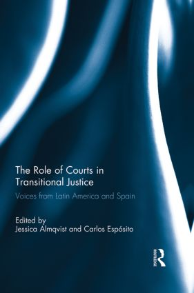 The Role of Courts in Transitional Justice
