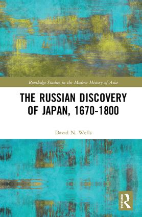 The Russian Discovery of Japan, 1670–1800 book cover