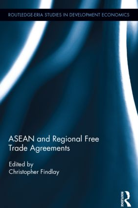 ASEAN and Regional Free Trade Agreements book cover