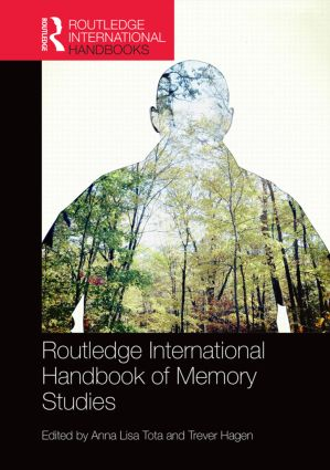 Routledge International Handbook of Memory Studies book cover