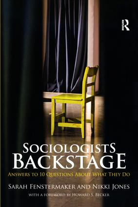 Sociologists Backstage: Answers to 10 Questions About What They Do (Paperback) book cover