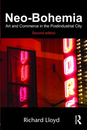 Neo-Bohemia: Art and Commerce in the Postindustrial City book cover