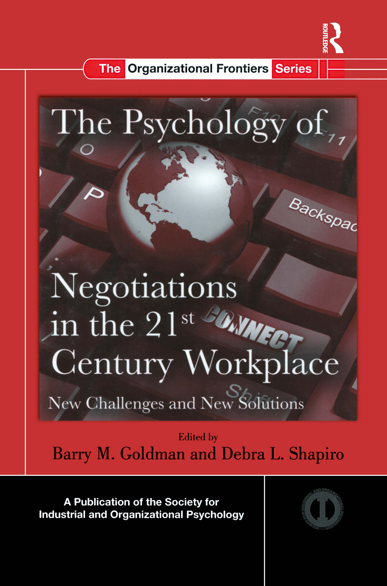 The Psychology of Negotiations in the 21st Century Workplace: New Challenges and New Solutions (Hardback) book cover