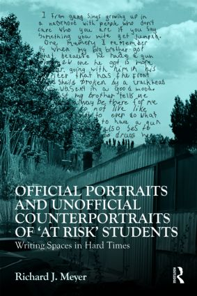 Official Portraits and Unofficial Counterportraits of At Risk Students: Writing Spaces in Hard Times, 1st Edition (Paperback) book cover