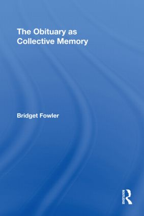 The Obituary as Collective Memory (Paperback) book cover