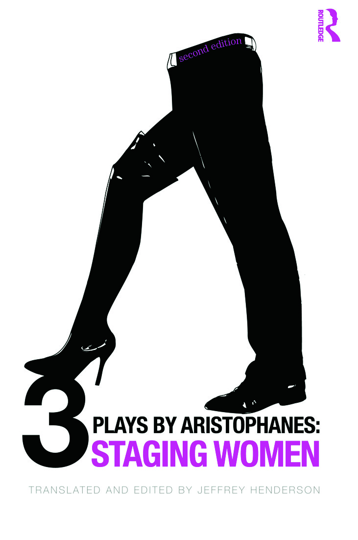 Three Plays by Aristophanes: Staging Women book cover