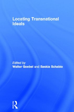 Locating Transnational Ideals (Hardback) book cover