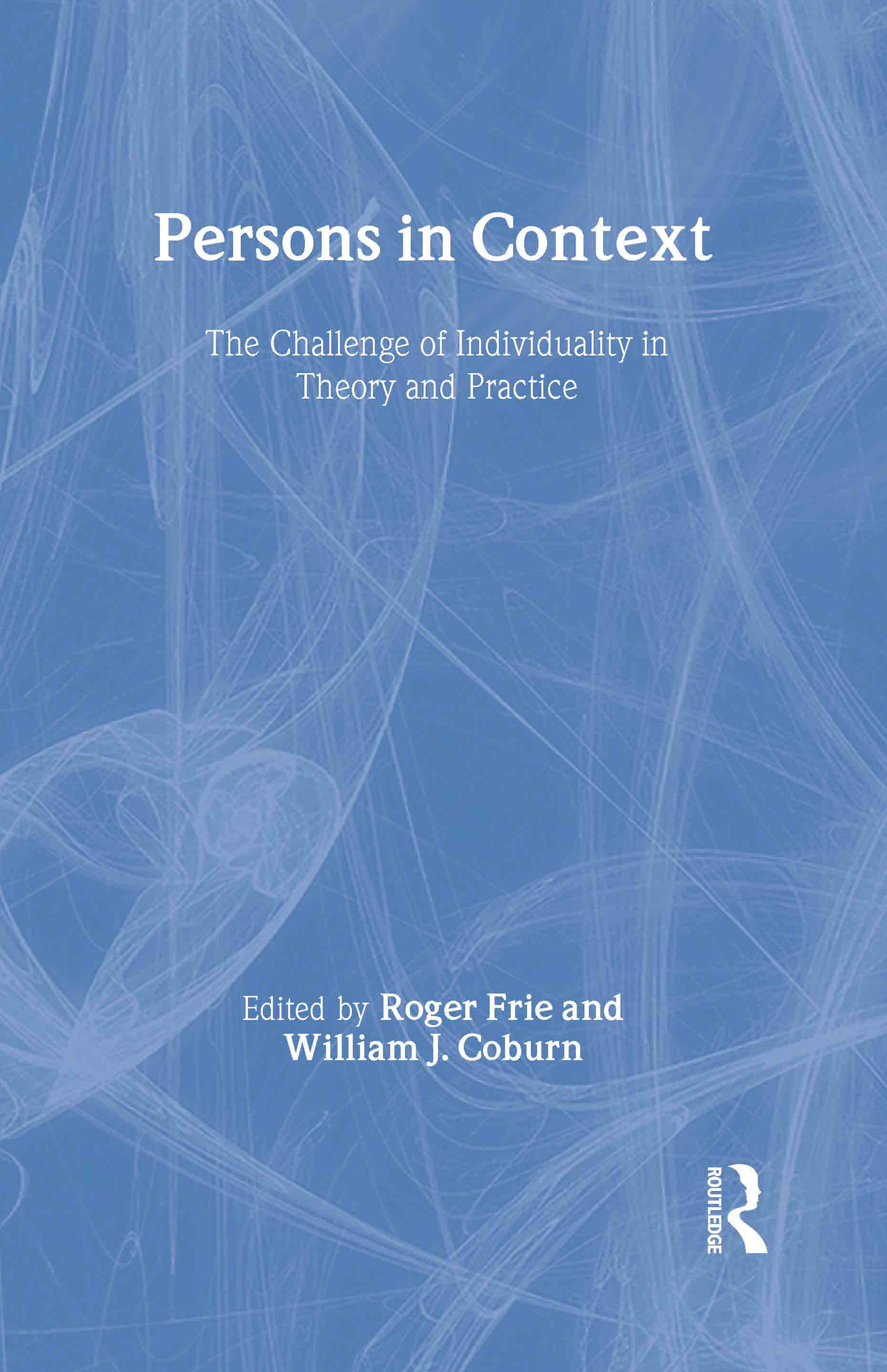 Persons in Context: The Challenge of Individuality in Theory and Practice book cover