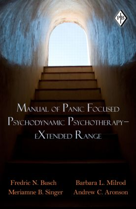 Manual of Panic Focused Psychodynamic Psychotherapy – eXtended Range (Paperback) book cover